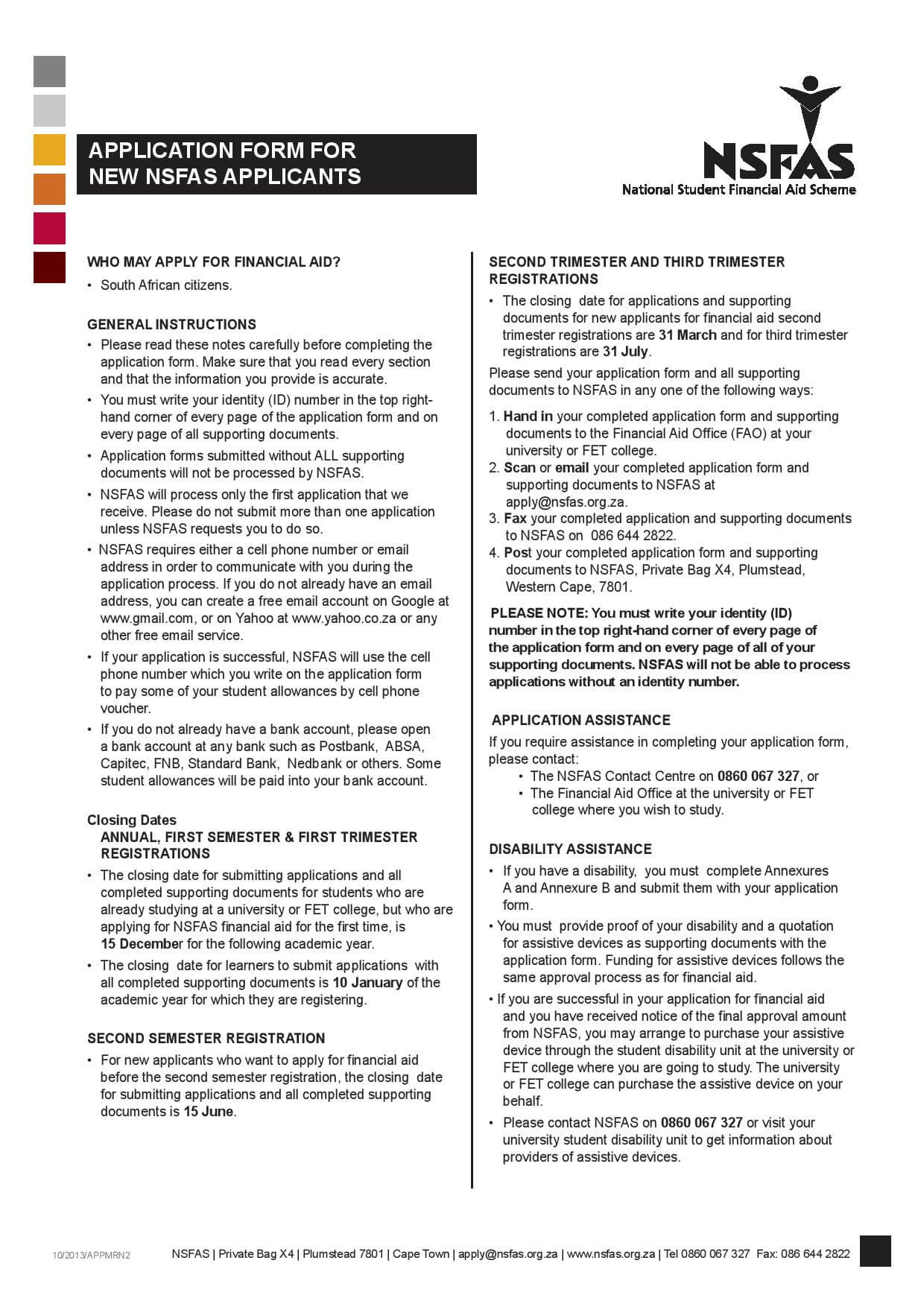 Download NSFAS Application Form - FormFactory on computer application, email application, delete application, microsoft application, references application, employment application, print application, complete application, internet application, user application, whatsapp application, career application, windows application, facebook application, client application, open application, design application, technology application, title application,